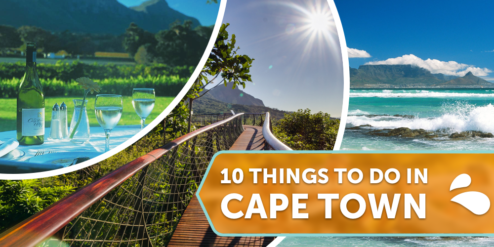 10 Things You Must do in Cape Town