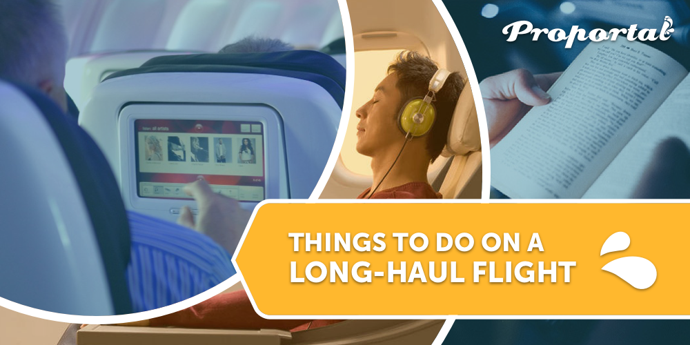 Things To Do On a Long-Haul Fight