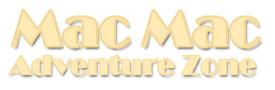Mac Mac Adventure Zone